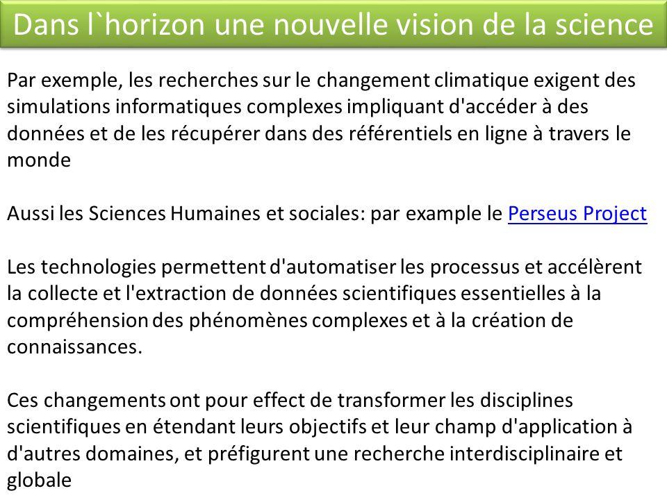 Dans l`horizon une nouvelle vision de la science