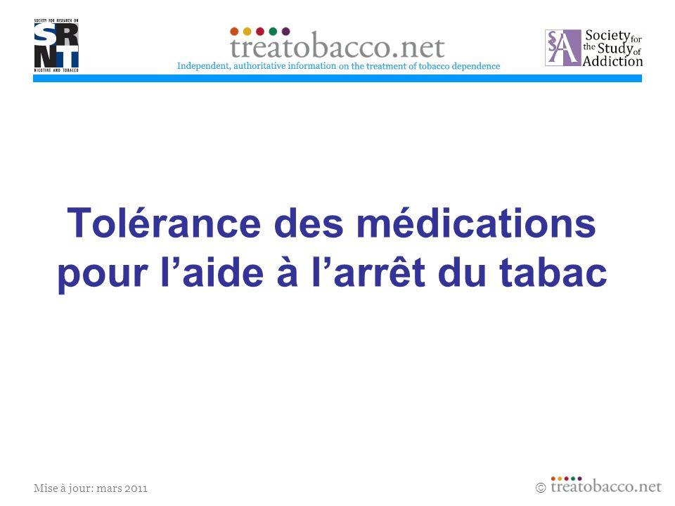 Tolérance des médications pour l'aide à l'arrêt du tabac