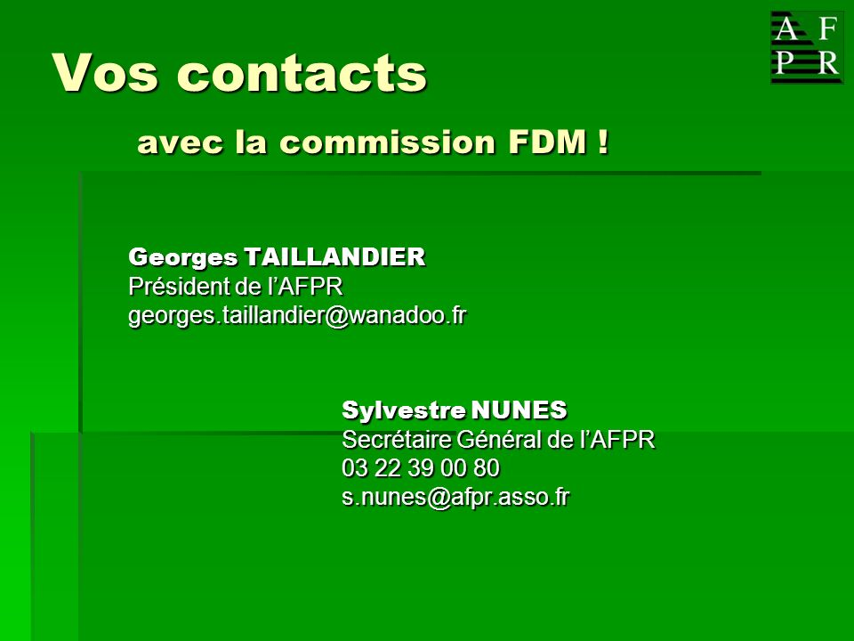 Vos contacts avec la commission FDM !
