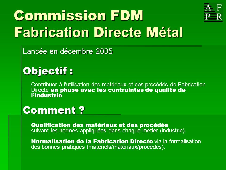 Commission FDM Fabrication Directe Métal