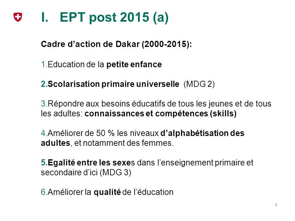 EPT post 2015 (a) Cadre d'action de Dakar (2000-2015):