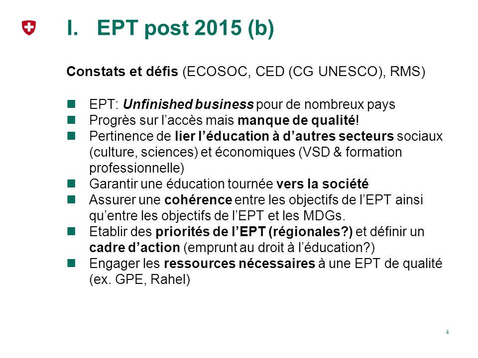 EPT post 2015 (b) Constats et défis (ECOSOC, CED (CG UNESCO), RMS)