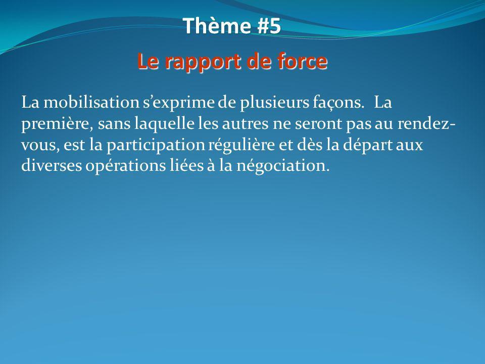 Thème #5 Le rapport de force
