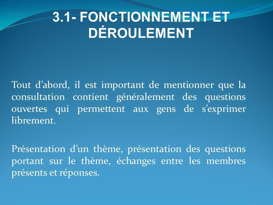 3.1- FONCTIONNEMENT ET DÉROULEMENT