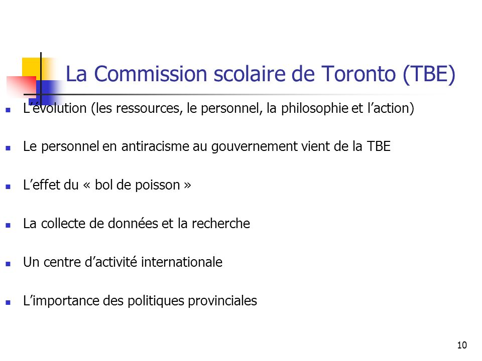 La Commission scolaire de Toronto (TBE)