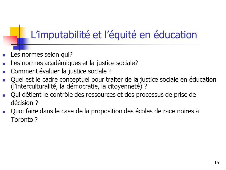 L'imputabilité et l'équité en éducation