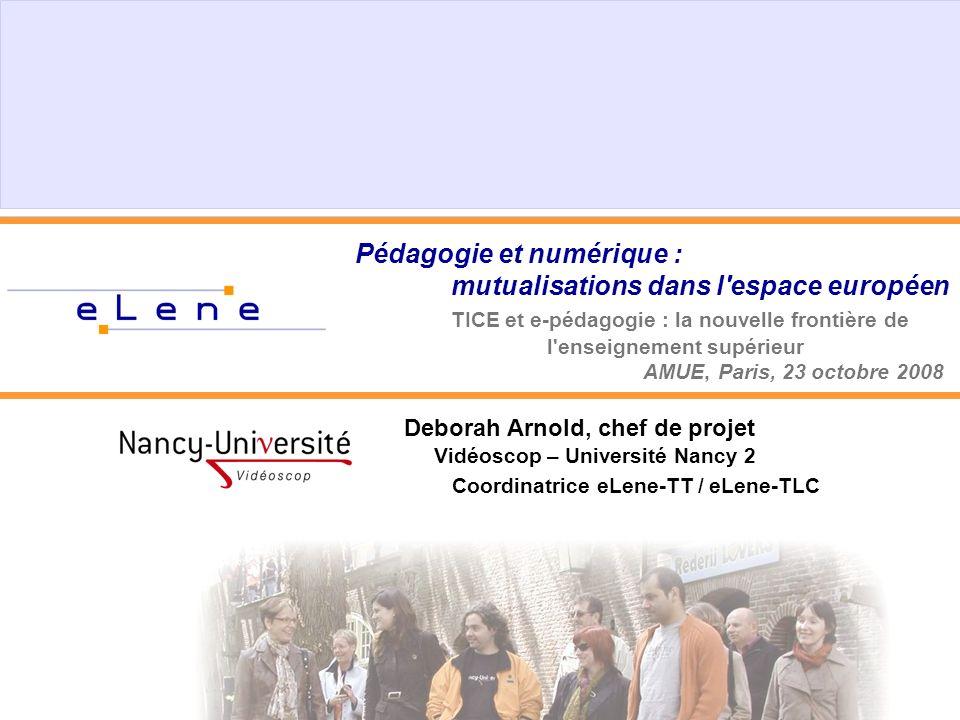 Pédagogie et numérique :. mutualisations dans l espace européen