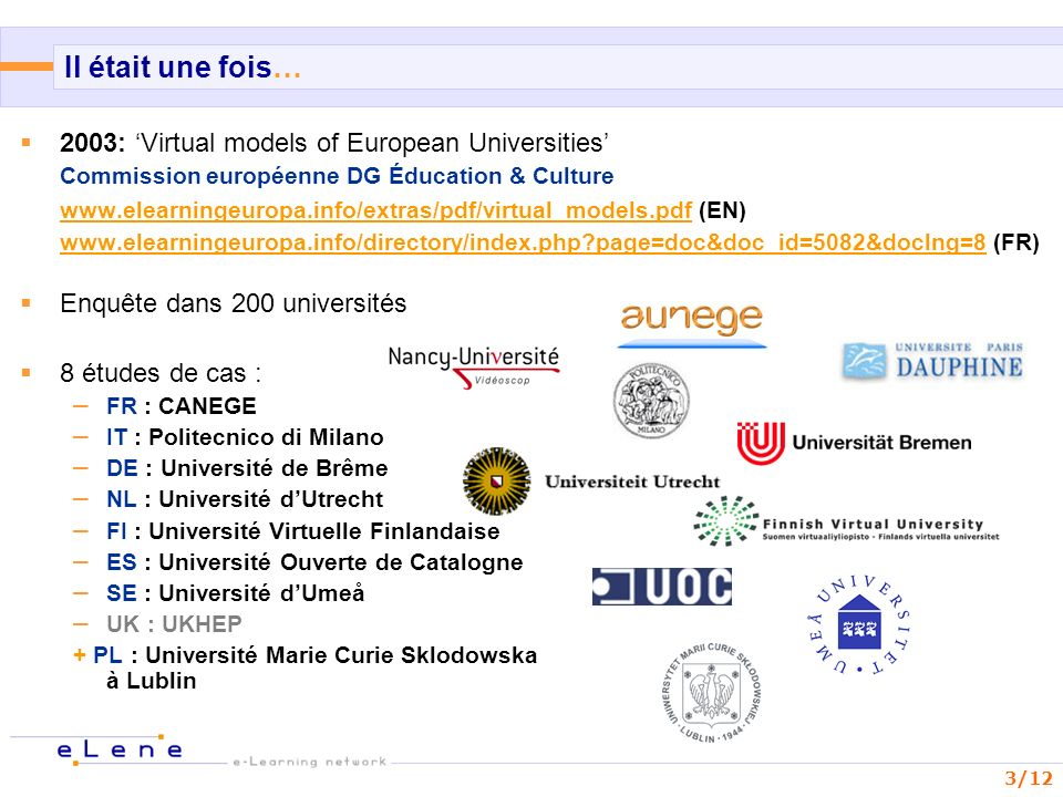Il était une fois… 2003: 'Virtual models of European Universities'