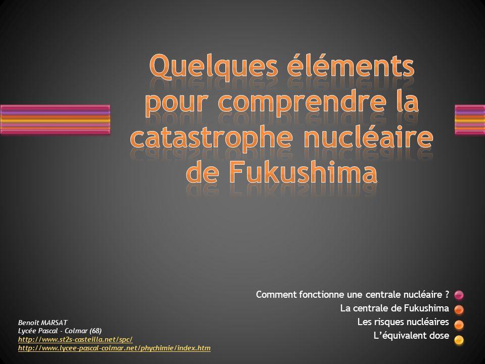 Quelques éléments pour comprendre la catastrophe nucléaire de Fukushima