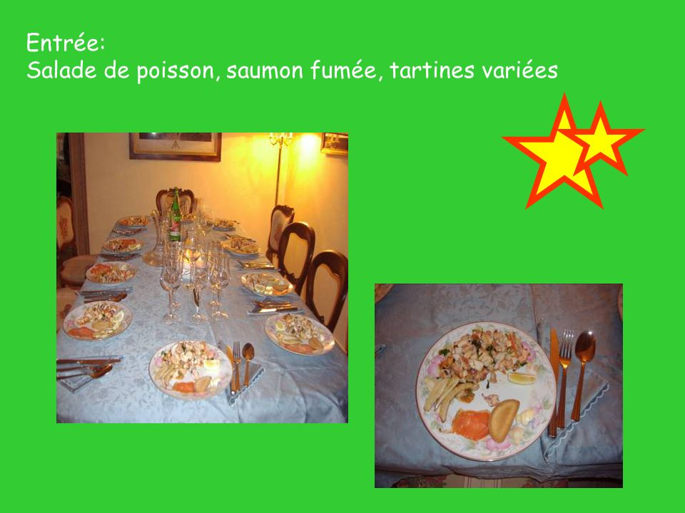 Entrée: Salade de poisson, saumon fumée, tartines variées