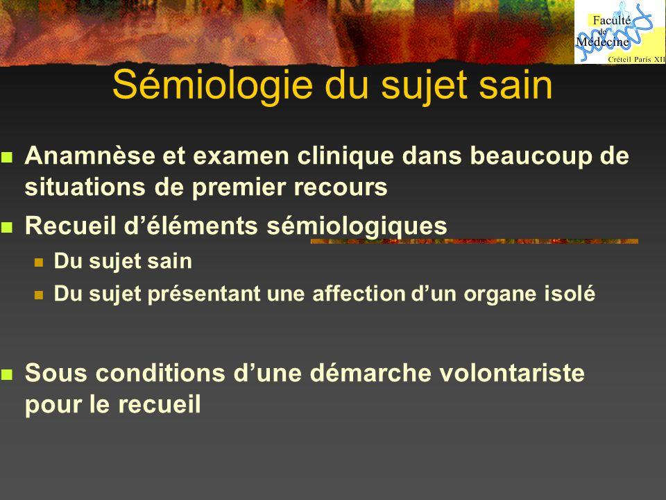 Sémiologie du sujet sain