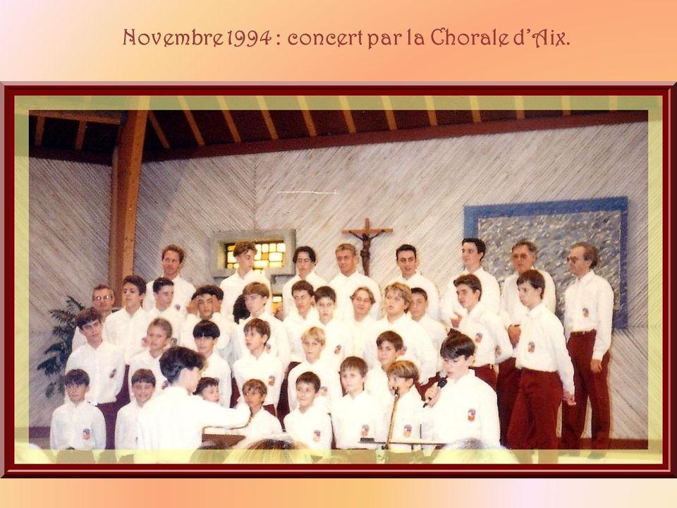 Novembre 1994 : concert par la Chorale d'Aix.