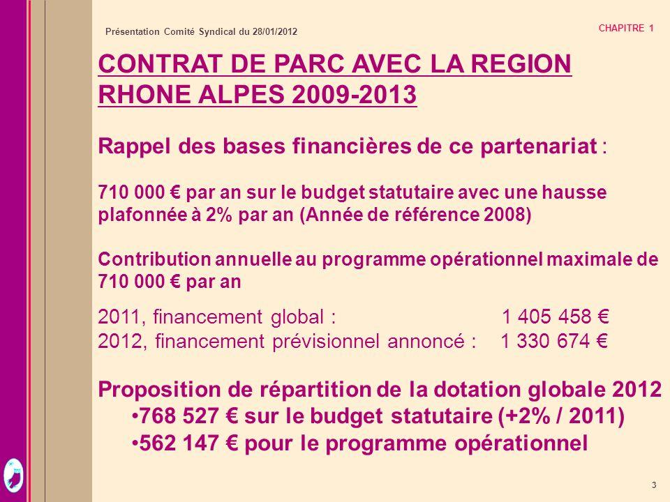 CONTRAT DE PARC AVEC LA REGION RHONE ALPES 2009-2013