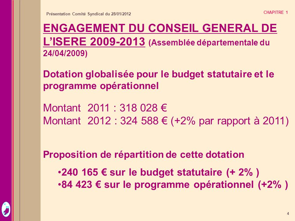 ENGAGEMENT DU CONSEIL GENERAL DE L'ISERE 2009-2013 (Assemblée départementale du 24/04/2009)