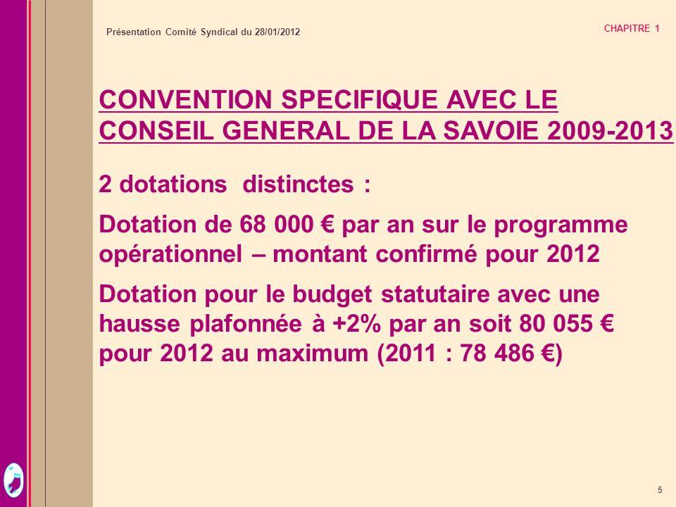 CONVENTION SPECIFIQUE AVEC LE CONSEIL GENERAL DE LA SAVOIE 2009-2013