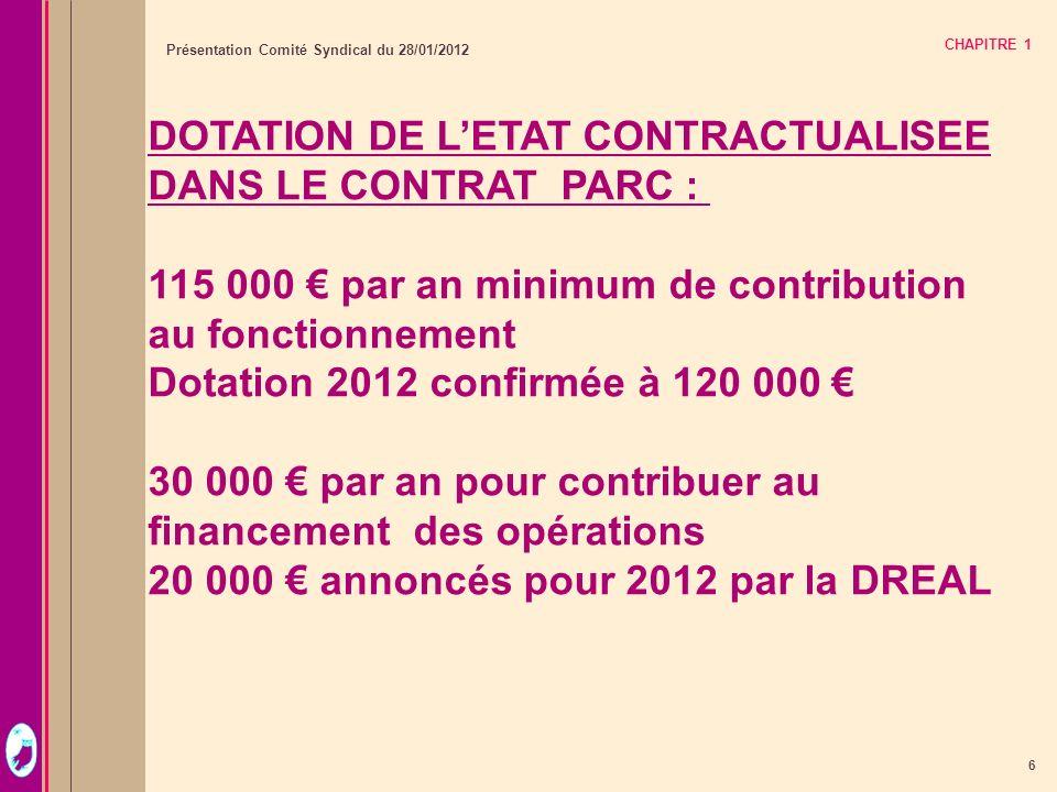 DOTATION DE L'ETAT CONTRACTUALISEE DANS LE CONTRAT PARC :