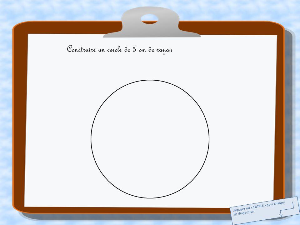 Construire un cercle de 5 cm de rayon