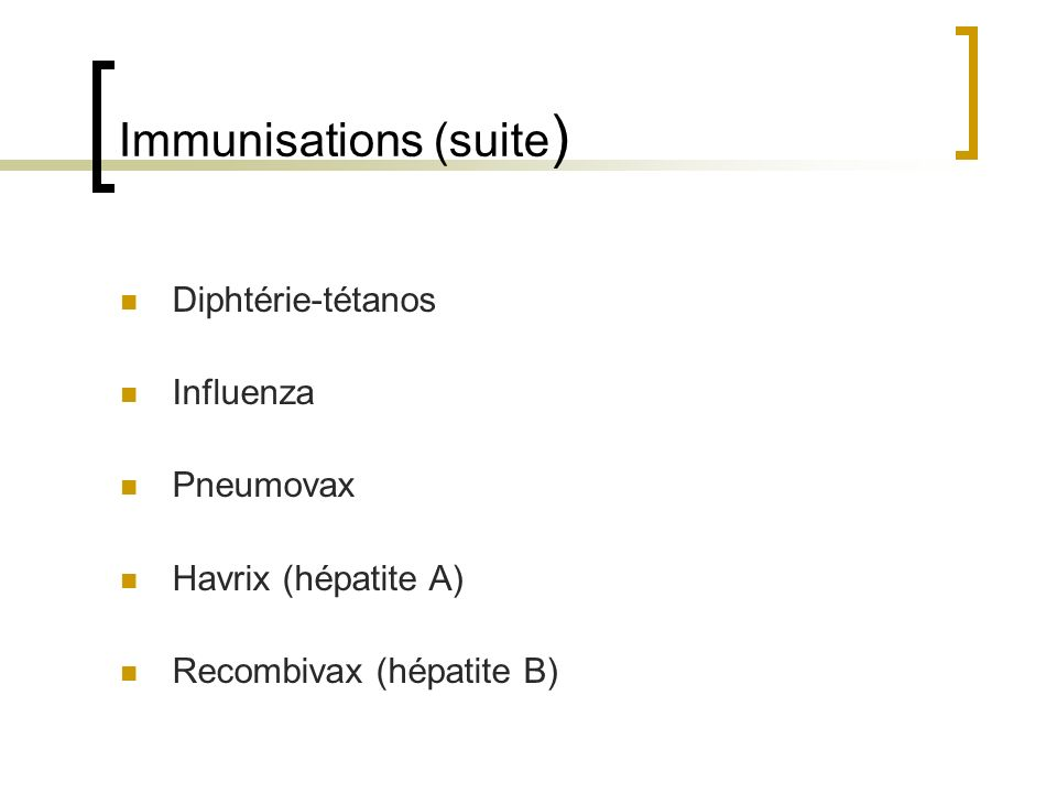 Immunisations (suite)