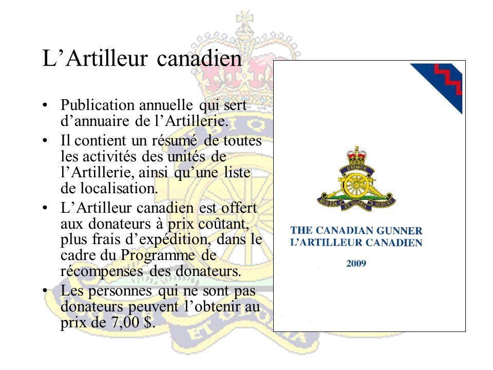 L'Artilleur canadien Publication annuelle qui sert d'annuaire de l'Artillerie.