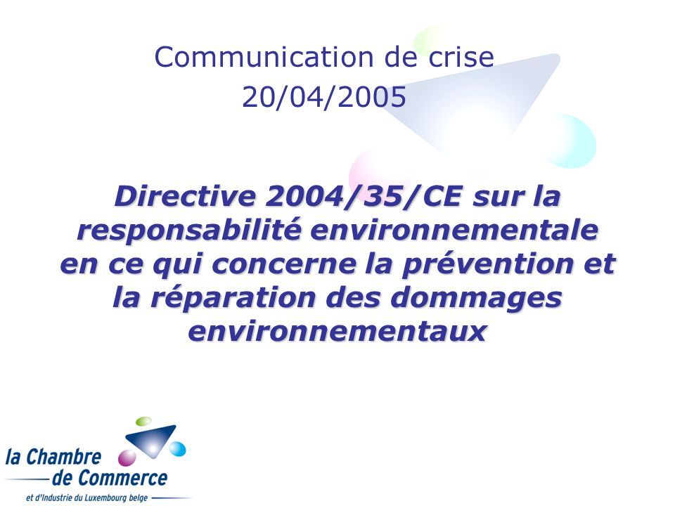 Communication de crise 20/04/2005