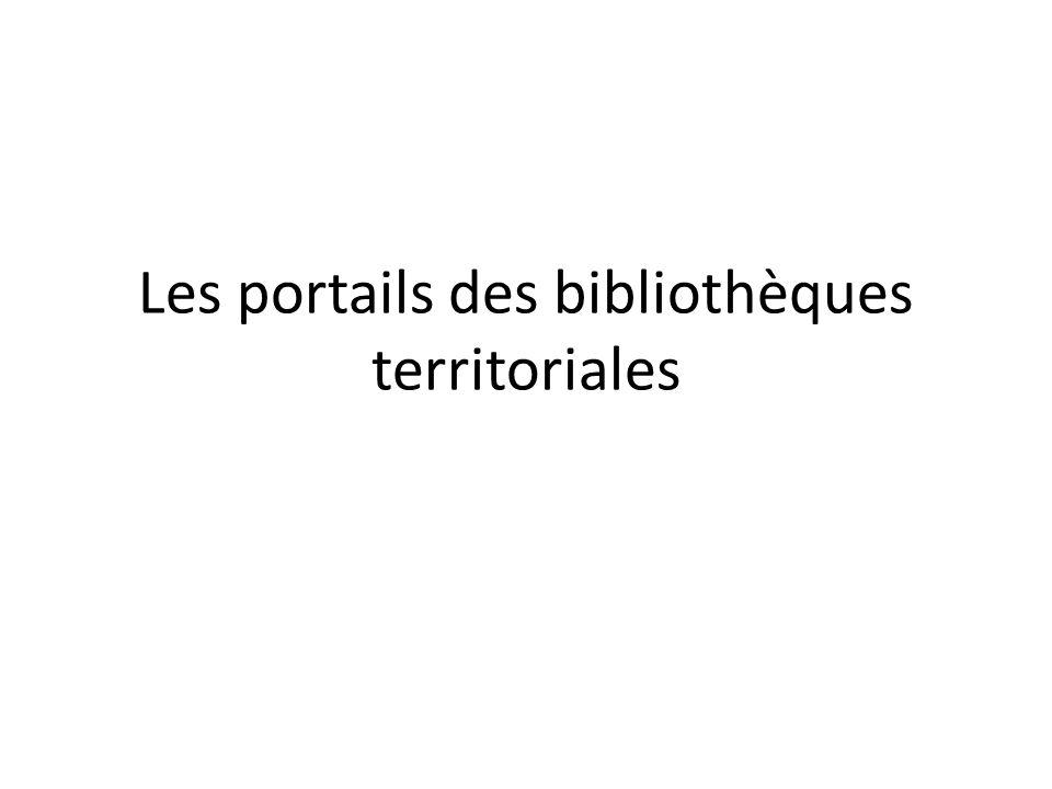 Les portails des bibliothèques territoriales