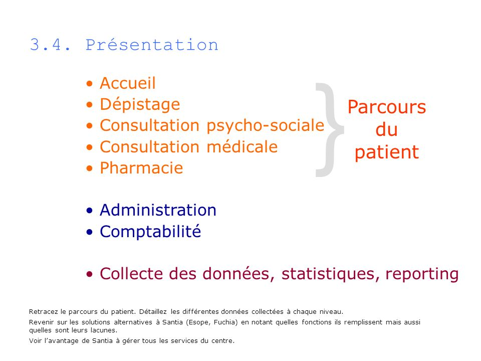 } 3.4. Présentation Parcours du patient Accueil Dépistage