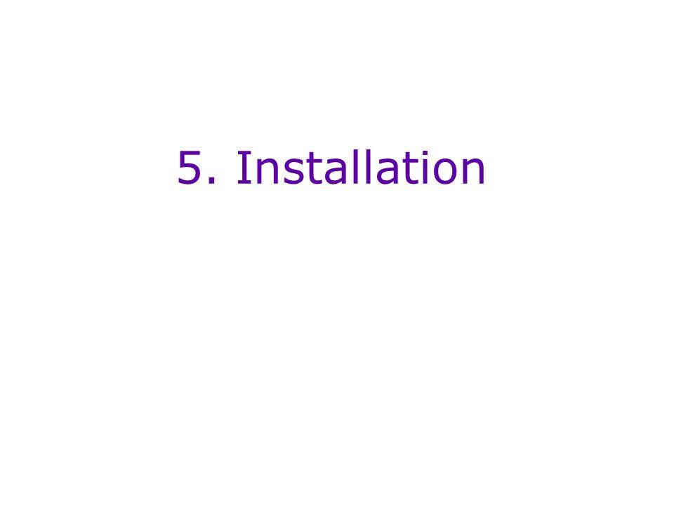 5. Installation