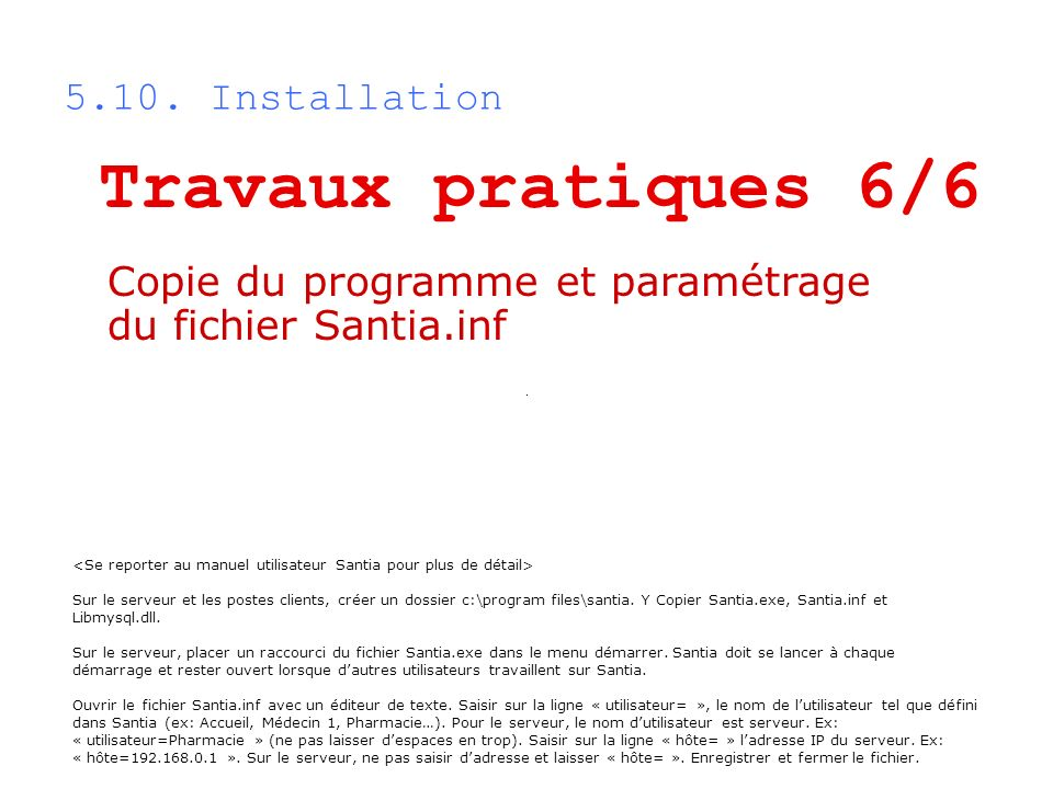 Travaux pratiques 6/6 5.10. Installation