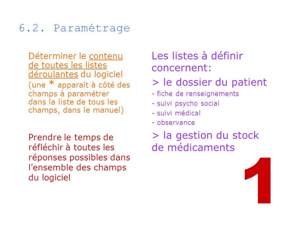 1 6.2. Paramétrage Les listes à définir concernent: