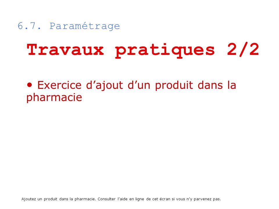 Travaux pratiques 2/2 Exercice d'ajout d'un produit dans la pharmacie