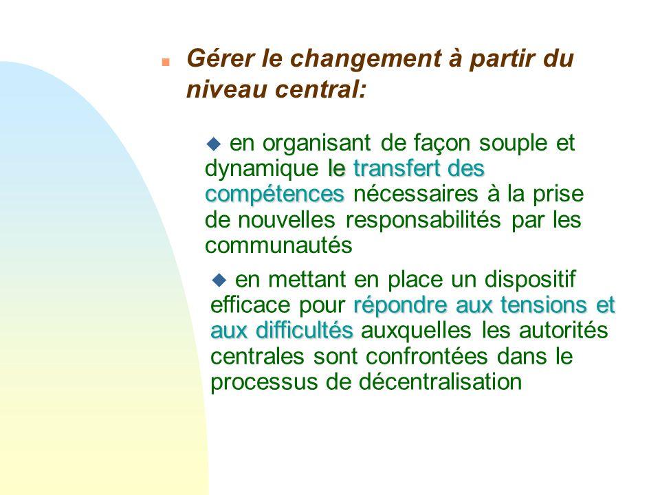 Gérer le changement à partir du niveau central: