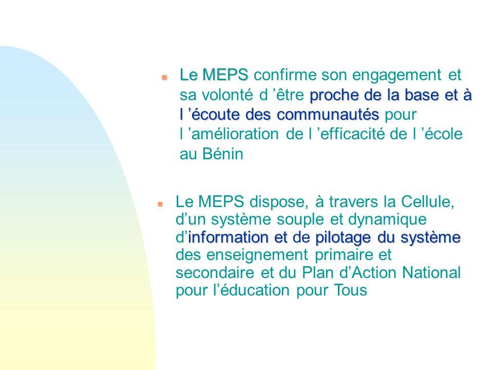 Le MEPS confirme son engagement et sa volonté d 'être proche de la base et à l 'écoute des communautés pour l 'amélioration de l 'efficacité de l 'école au Bénin