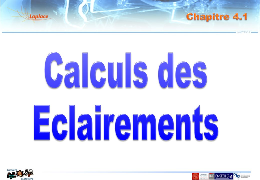 Calculs des Eclairements