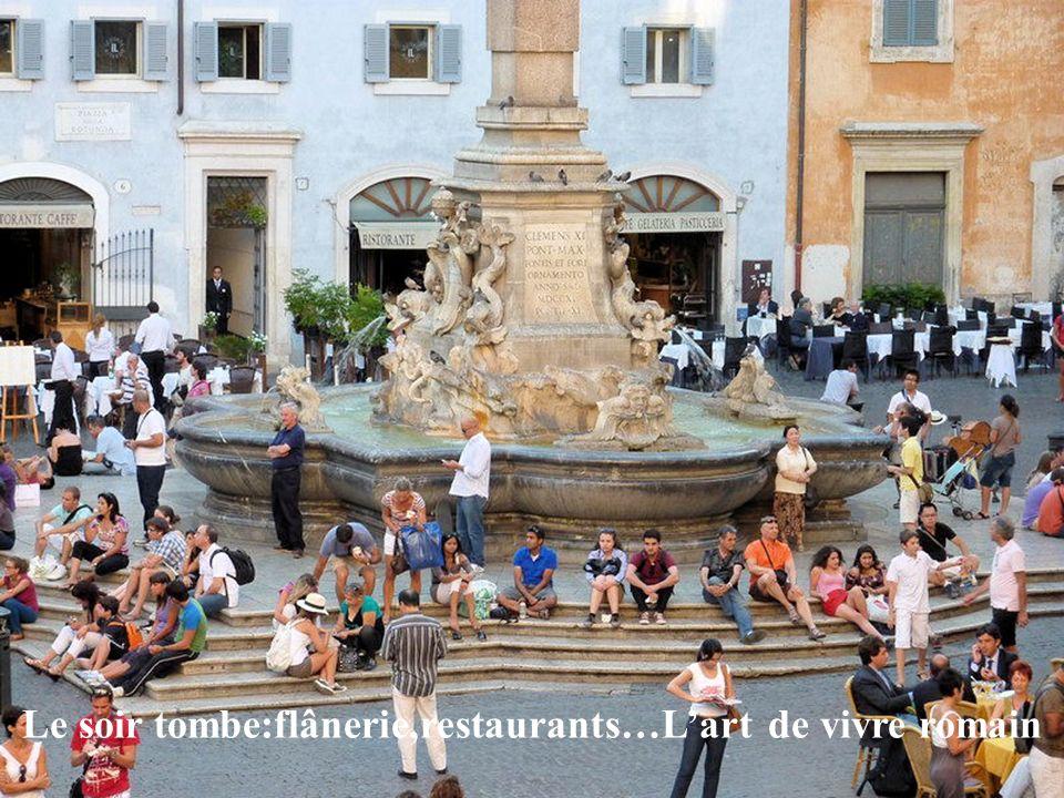 Le soir tombe:flânerie,restaurants…L'art de vivre romain