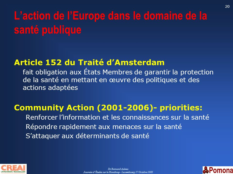 L'action de l'Europe dans le domaine de la santé publique
