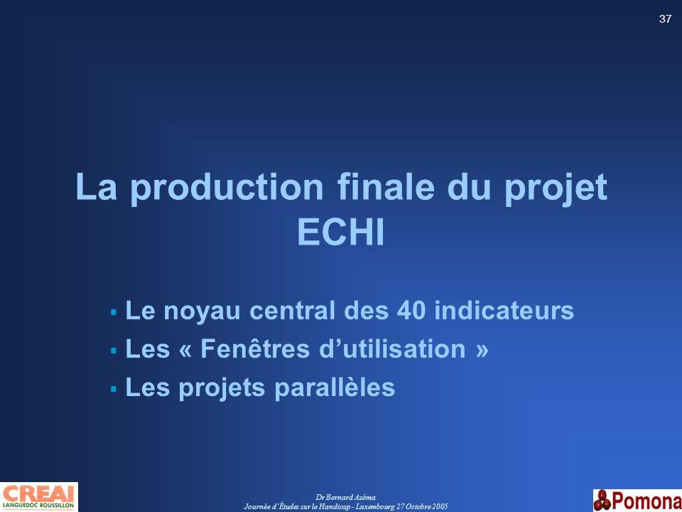 La production finale du projet ECHI
