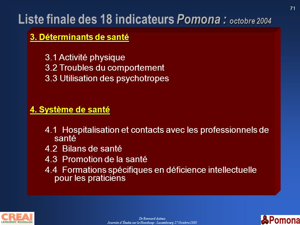 Liste finale des 18 indicateurs Pomona : octobre 2004
