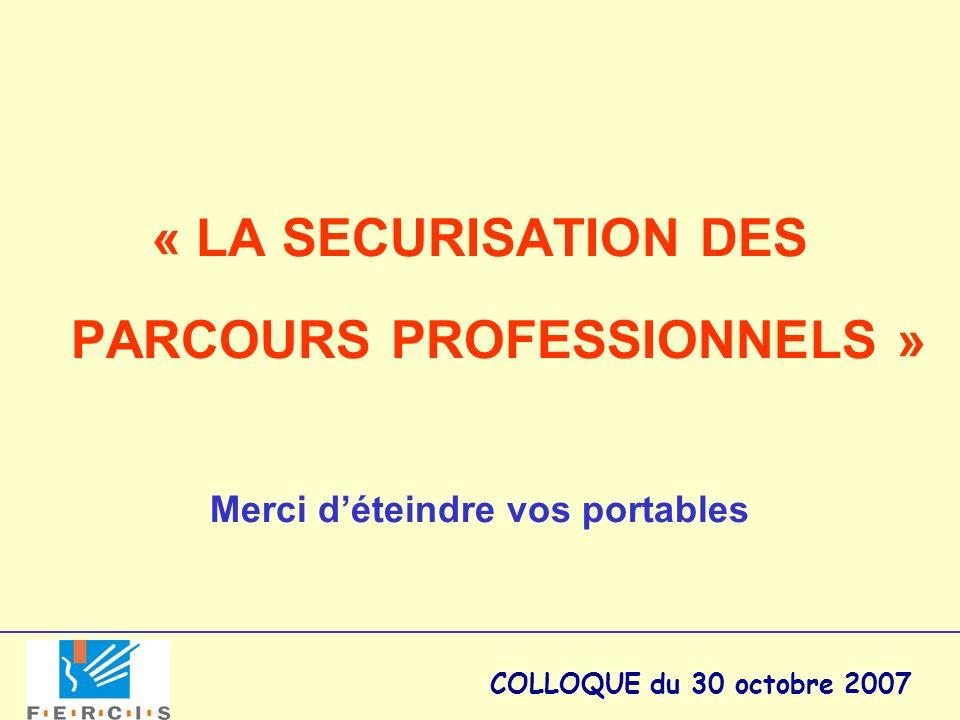 « LA SECURISATION DES PARCOURS PROFESSIONNELS »