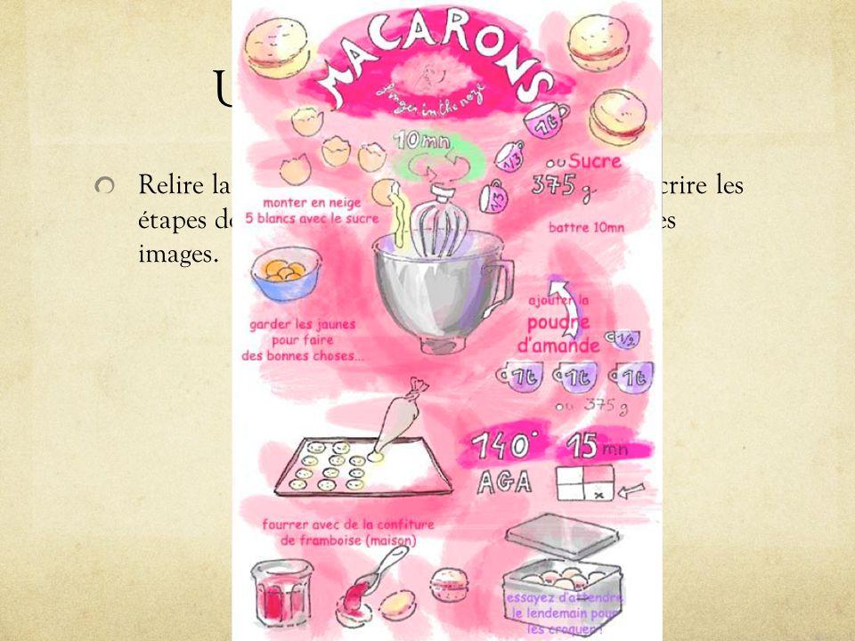 Une recette illustrée Relire la recette de macarons et illustrer-la.