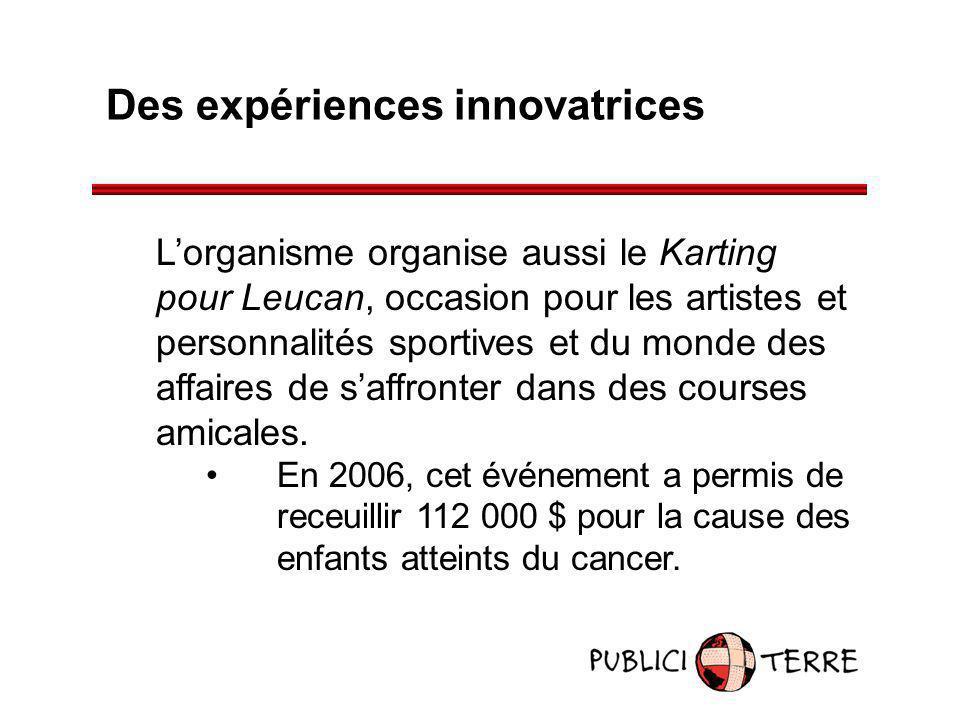 Des expériences innovatrices