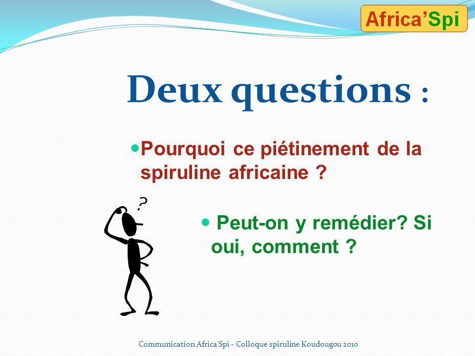 Pourquoi ce piétinement de la spiruline africaine