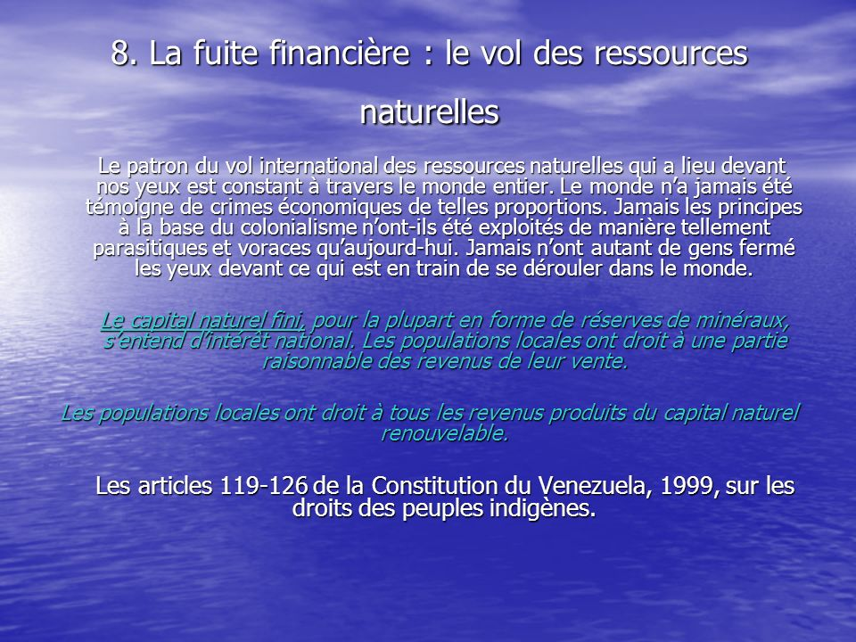 8. La fuite financière : le vol des ressources naturelles