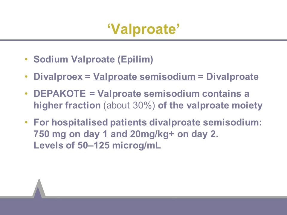 'Valproate' Sodium Valproate (Epilim)