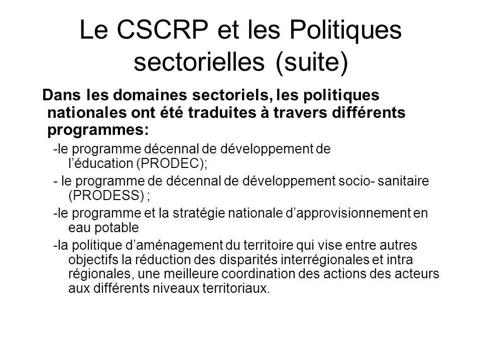 Le CSCRP et les Politiques sectorielles (suite)