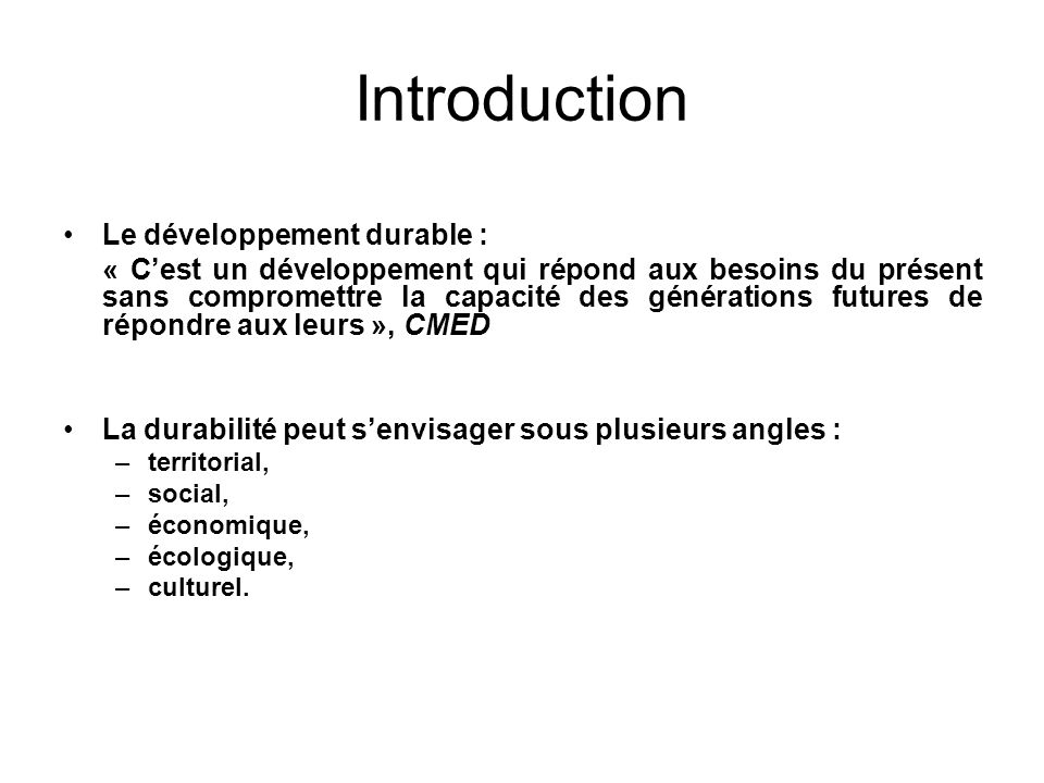 Introduction Le développement durable :