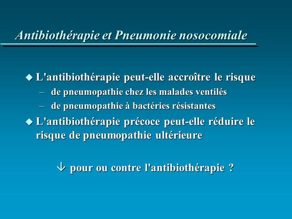 Antibiothérapie et Pneumonie nosocomiale