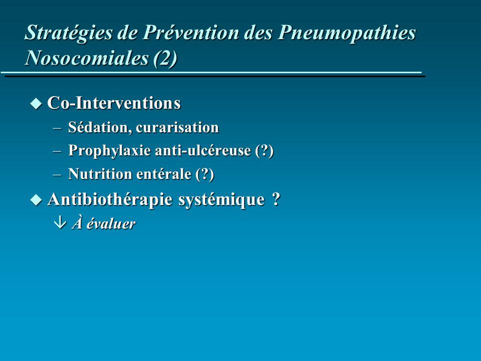 Stratégies de Prévention des Pneumopathies Nosocomiales (2)