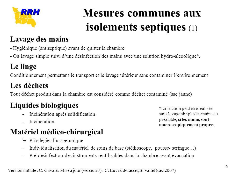 Mesures communes aux isolements septiques (1)