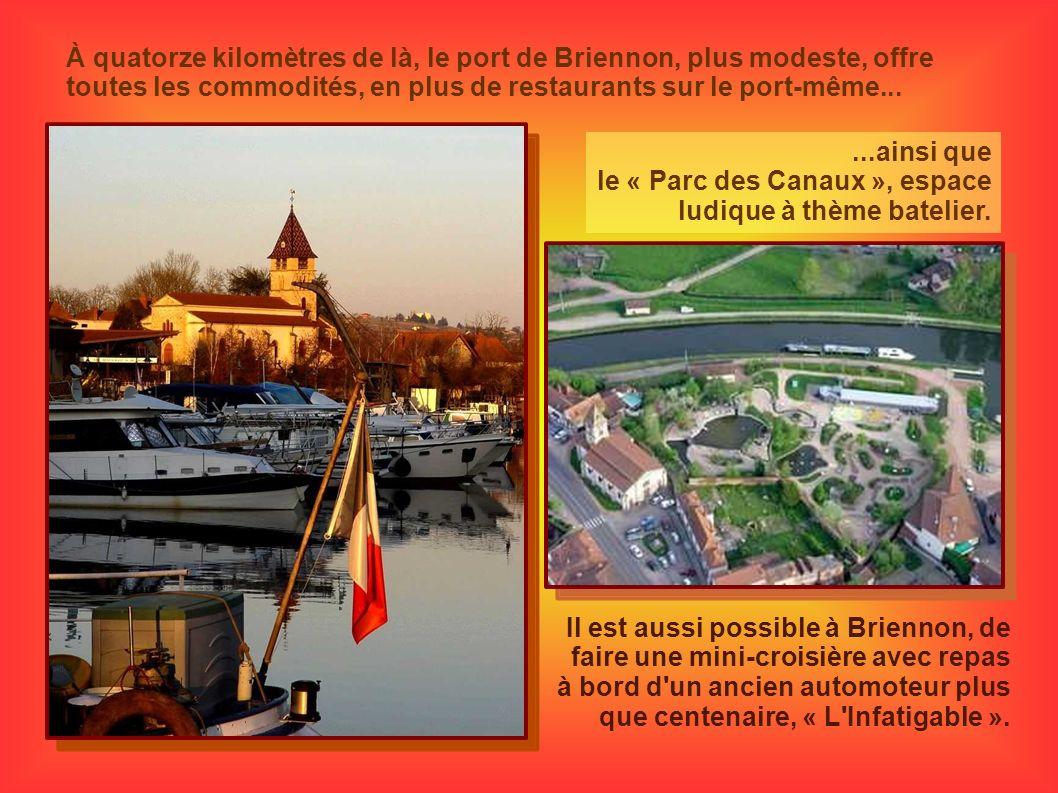 À quatorze kilomètres de là, le port de Briennon, plus modeste, offre toutes les commodités, en plus de restaurants sur le port-même...