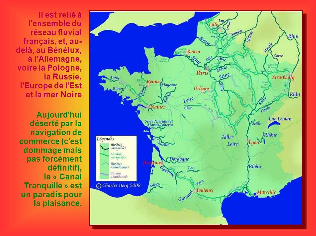 Il est relié à l ensemble du réseau fluvial français, et, au-delà, au Bénélux, à l Allemagne, voire la Pologne, la Russie, l Europe de l Est et la mer Noire